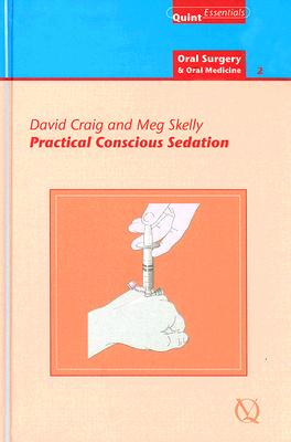 Practical Conscious Sedation By Craig, David/ Skelly, Meg