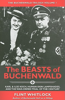 The Beasts of Buchenwald By Whitlock, Flint